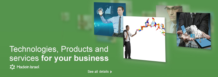 Technologies, Products and services for your business-Made in Israel